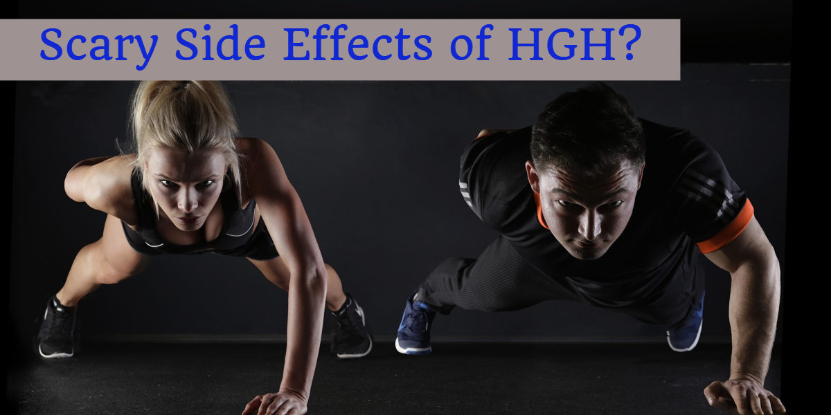 the scary side effects of hgh