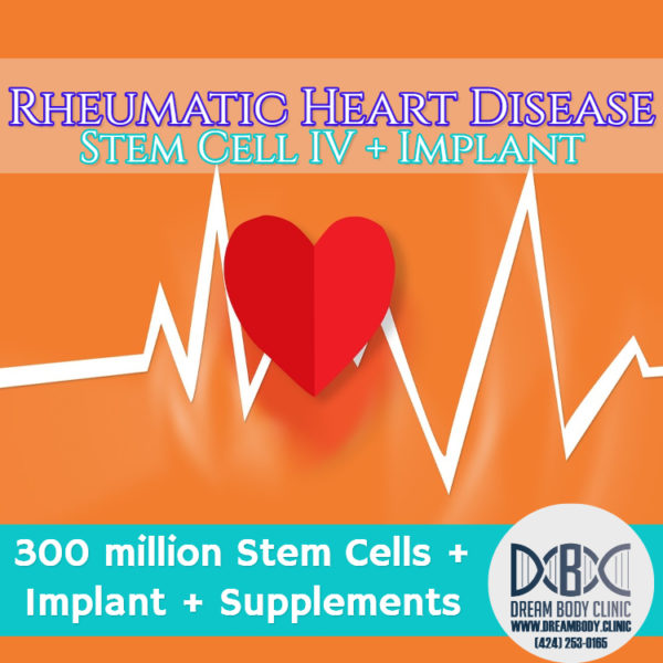 Rheumatic Heart Disease stem cell Treatment dreambody clinic