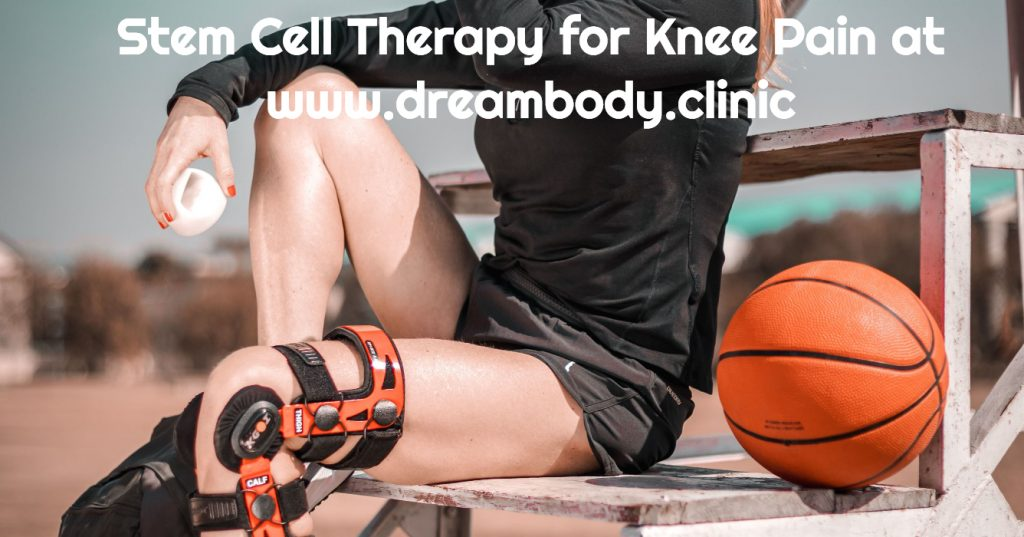stem cell therapy for knee pain at dream body cllinic